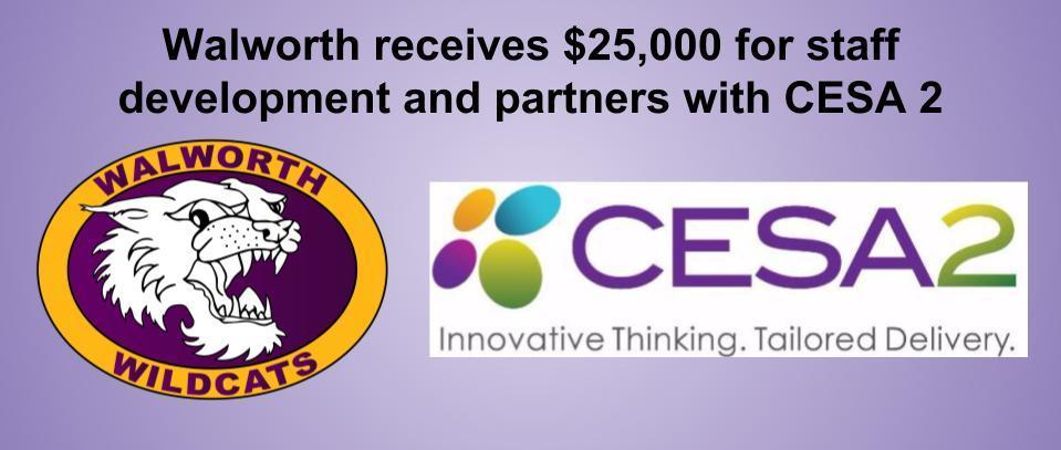 Walworth receives $25,000 for staff development and partners with CESA 2