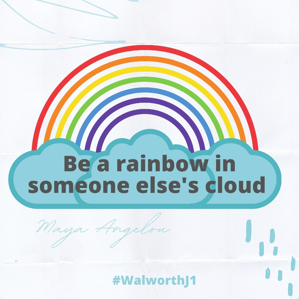 be the rainbow in someone else's cloud