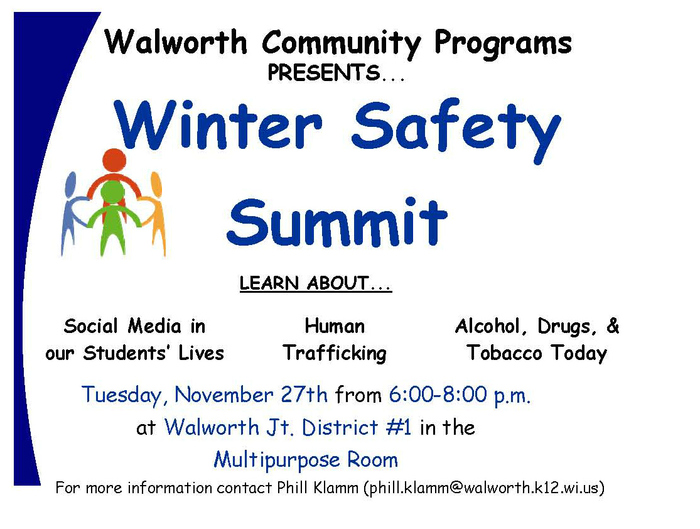 The Winter Safety Summit will be Tuesday, November 27th.