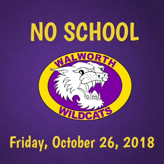 No School Friday; October 26th