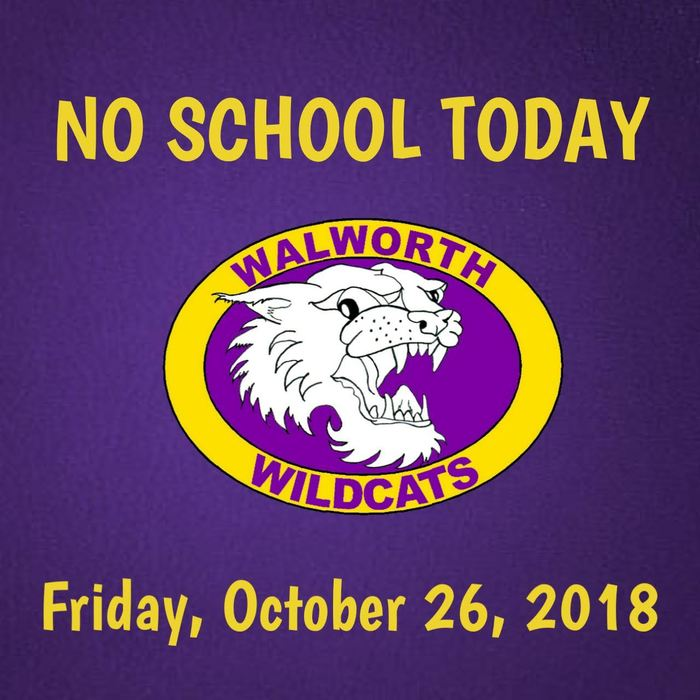 No School Today, October 26, 2018