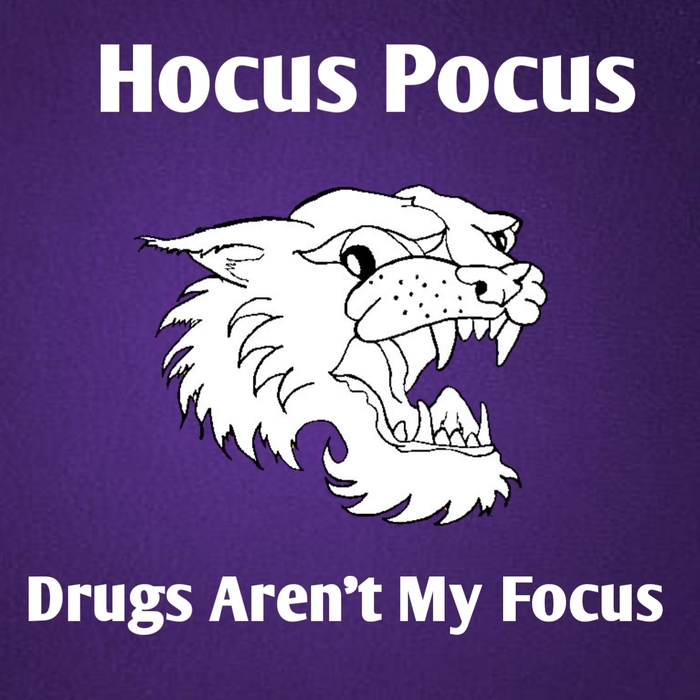 Hocus Pocus Drugs Aren't My Focus, Wear Your We Are Walworth Shirts