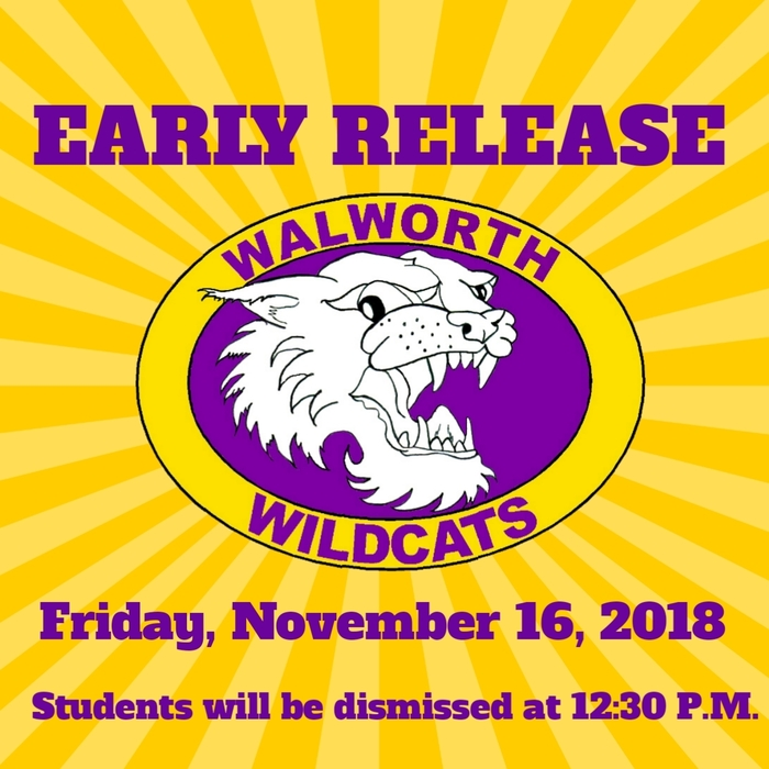 Tomorrow, Friday, November 16th is an early release day. Students will be dismissed at 12:30 P.M. The school office will be closed at 12:45pm for staff training. Please call the school office at (262) 275-6896 if you have any questions. #WalworthJ1