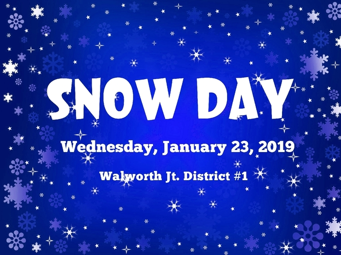 Snow Day - Wednesday January 23, 2019