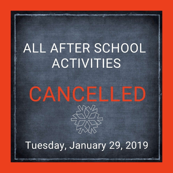 after school activities canceled January 29, 2019