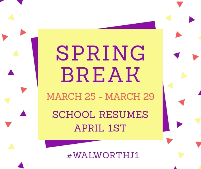 Spring break - March 25-March 29. School resumes April 1st.