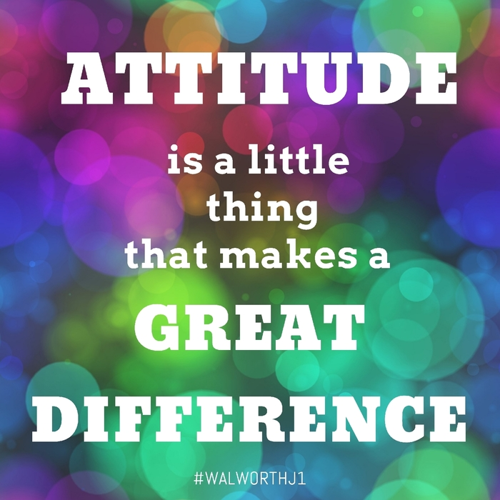 Attitude is a little thing that can make a great difference