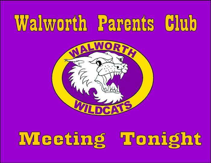 Walworth Parents Club Meeting Tonight