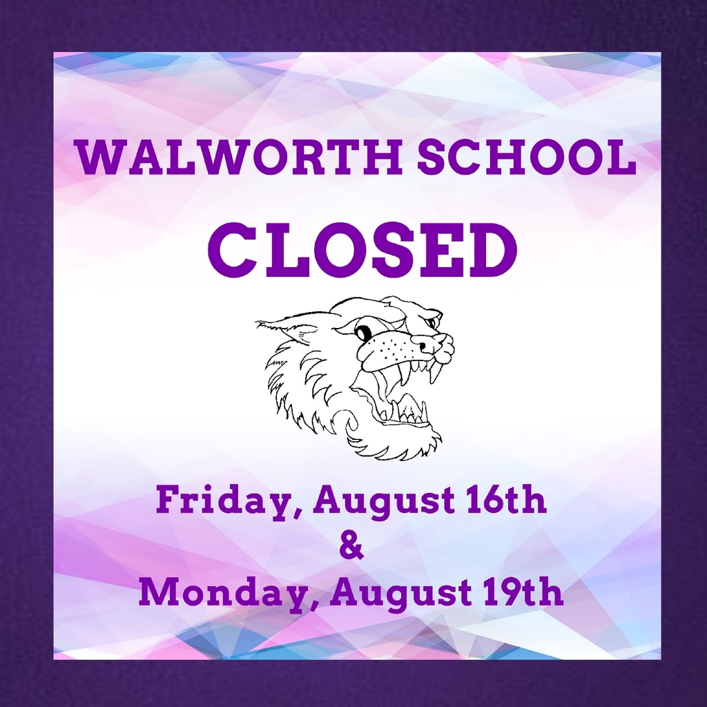 The Walworth School Office and building will be closed Friday, August 16th and Monday, August 19th for maintenance.  #WalworthJ1