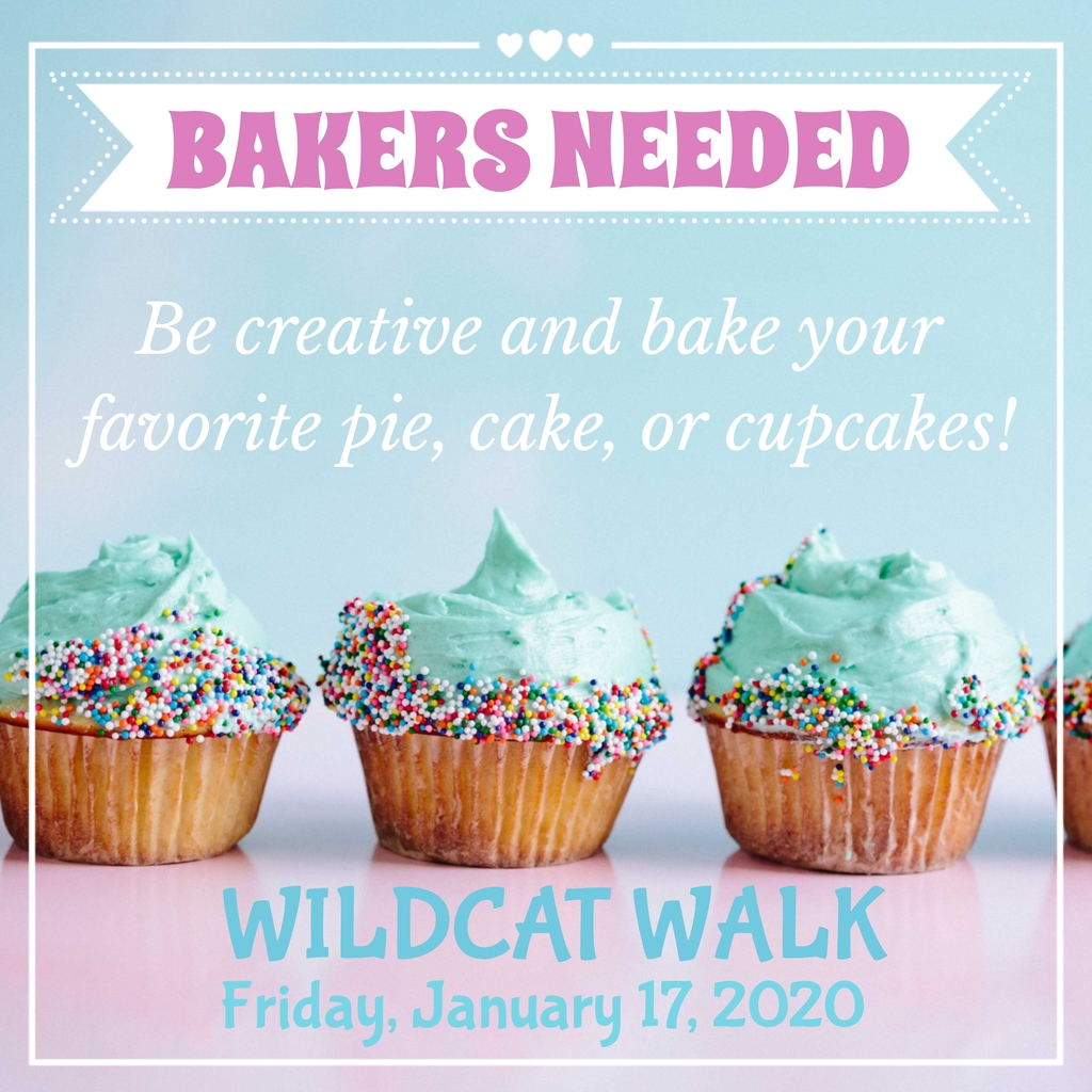Wildcat Walk ~ Bakers Needed